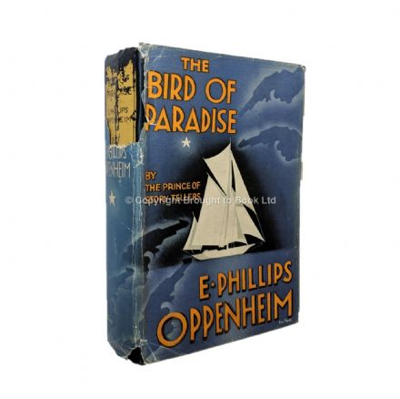 The Bird of Paradise by E. Phillips Oppenheim First Edition Hodder & Stoughton 1936